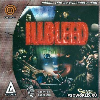 (DC) Illbleed (RUS-Kudos/NTSC)